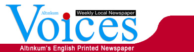 Voices Newspaper - Altinkum\'s English Printed Newspaper